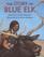 The Story of Blue Elk