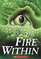 The Fire Within (Last Dragon Chronicles,  Bk 1)