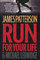 Run for Your Life (Michael Bennett, Bk 2)