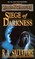Siege of Darkness (Forgotten Realms: Legacy of the Drow, Bk 3)