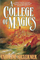 A College of Magics (College of Magics, Bk 1)