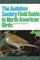 The Audubon Society Field Guide to North American Birds: Eastern Region