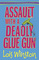 Assault with a Deadly Glue Gun (Anastasia Pollack Crafting, Bk 1)