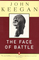 The Face of Battle: A Study of Agincourt, Waterloo, and the Somme