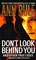 Don't Look Behind You and Other True Cases (Ann Rule's Crime Files, Vol 15)