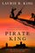 Pirate King (Mary Russell and Sherlock Holmes, Bk 11)
