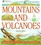 Mountains and Volcanoes: Geography Facts and Experiments (Young Discoverers)