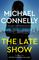 The Late Show (Renee Ballard, Bk 1)