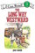 The Long Way Westward (I Can Read Book! Level 3)