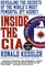 Inside the CIA: Revealing the Secrets of the World's Most Powerful Spy Agency