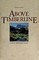 Above Timberline: A Rocky Mountain Journal