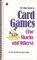 The Klutz Book of Card Games: For Sharks and Others (also published as The Best Card Games In the Galaxy)