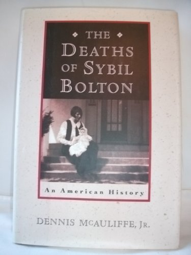 An American History The Deaths of Sybil Bolton