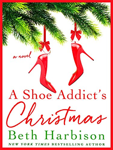 A Shoe Addicts Christmas.A Shoe Addicts Christmas Beth Harbison Hardcover 125008721x