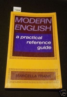 Modern english: a practical reference guide by marcella frank.