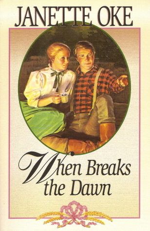 When Breaks the Dawn (Canadian West, Book 3)