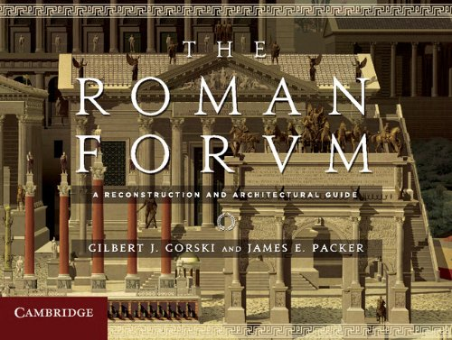 A Reconstruction and Architectural Guide The Roman Forum