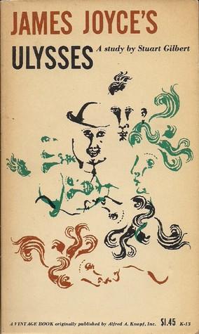 James Joyces Ulysses Study by Stuart Gilbert, Stuart Gilbert. (Paperback )