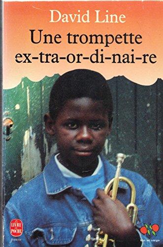 Une Trompette Extraordinaire Mon Bel Orangerlivre De Poche